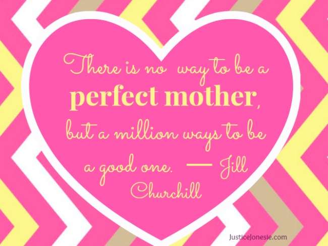 perfect_mother_quote_Jill-650x487